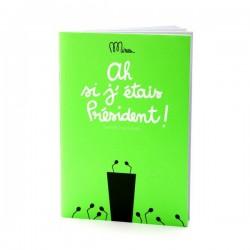 """Petit Cahier d'Activités """"Si j'étais Président"""""""