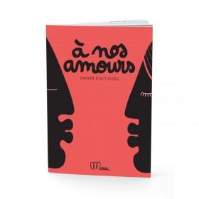 """Petit Cahier d'Activités """"A nos amours"""""""