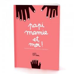 """Cahier Grand-parents/Enfant """"Papi, Mamie et moi"""""""